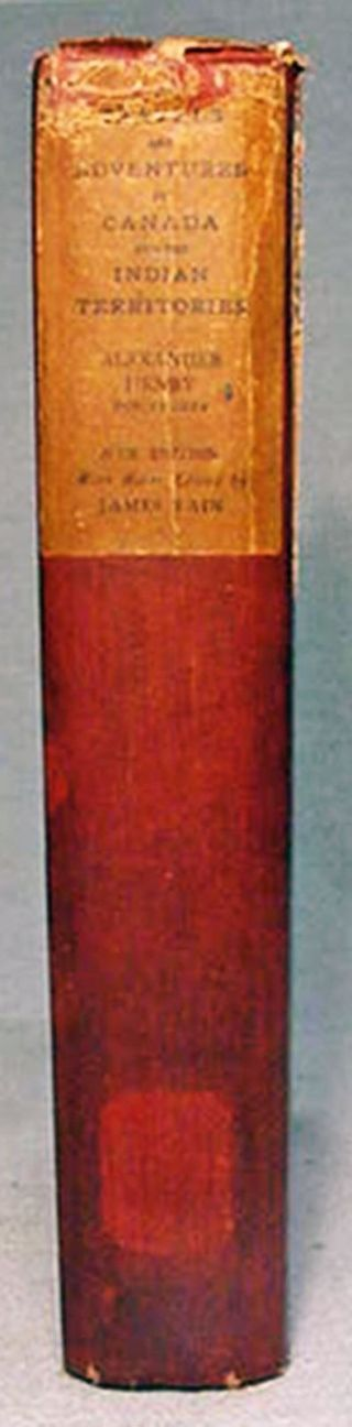 Travels & Adventures In Indian Territory By Alexander Henry—lmtd.  Ed.  1901 Hb